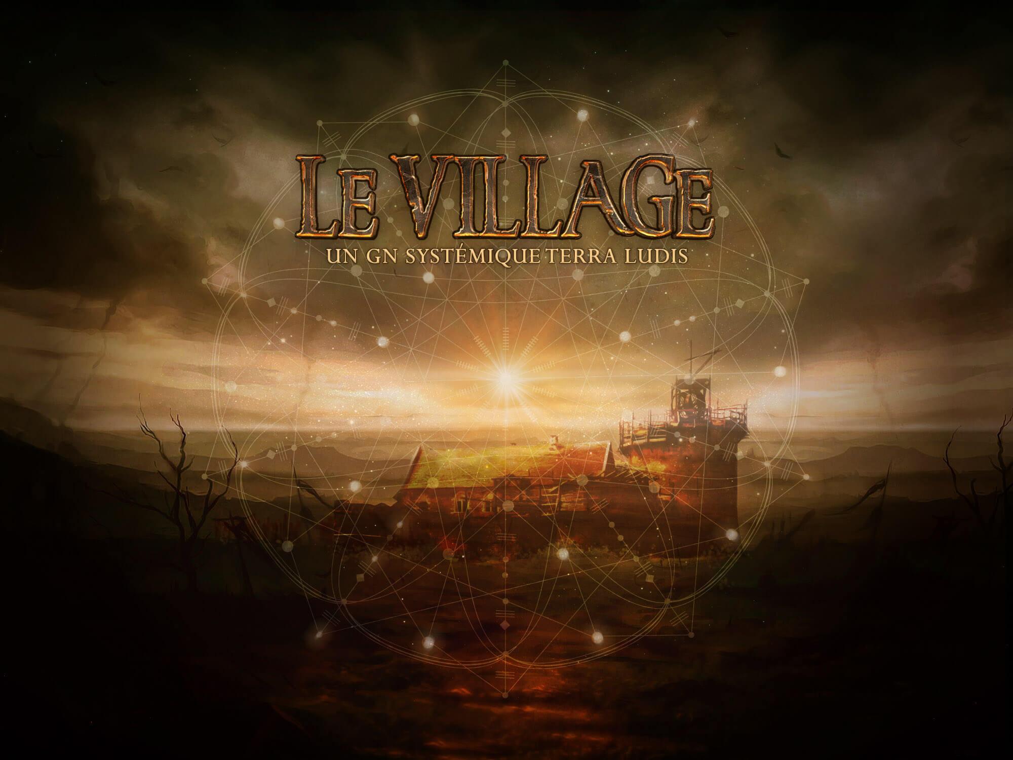GN Le Village: la suite ! RDV le 14/10/19
